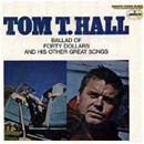 Tom T. Hall: 'Ballad of Forty Dollars' (Mercury Records, 1969)