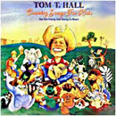Tom T. Hall: 'Country Songs For Kids' (Mercury Records, 1989)