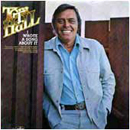 Tom T. Hall: 'I Wrote a Song about It' (Mercury Records, 1975)