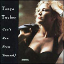 Tanya Tucker: 'Can't Run From Yourself' (Capitol Records, 1992)