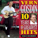 Vern Gosdin: '10 Years of Greatest Hits - Newly Recorded' (Columbia Records, 1990)