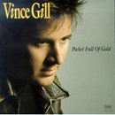 Vince Gill: 'Pocket Full of Gold' (MCA Records, 1990)