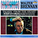 Walter Andrew Brennan: 'Talkin' From The Heart' (Liberty Records, 1963)