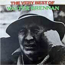 Walter Andrew Brennan: 'The Very Best of Walter Brennan' (United Artists Records, 1975)