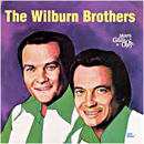 The Wilburn Brothers - Doyle Wilburn (Monday 7 July 1930 - Saturday 16 October 1982) & Teddy Wilburn (Monday 30 November 1931 - Monday 24 November 2003): 'Stars of The Grand Ole Opry' (First Generation Records, 1981)