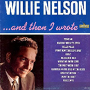 Willie Nelson: 'And Then I Wrote' (Liberty Records, 1962)